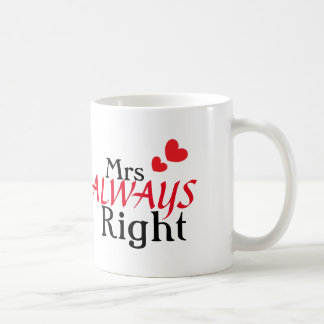 Mrs (always) Right Coffee Mug