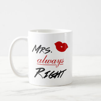 Mrs. Always Right Coffee Mug