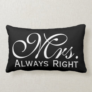 Mrs Always Right Scroll Text In Black And White Lumbar Pillow