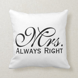 Mrs Always Right Scroll Text In Black And White Throw Pillow