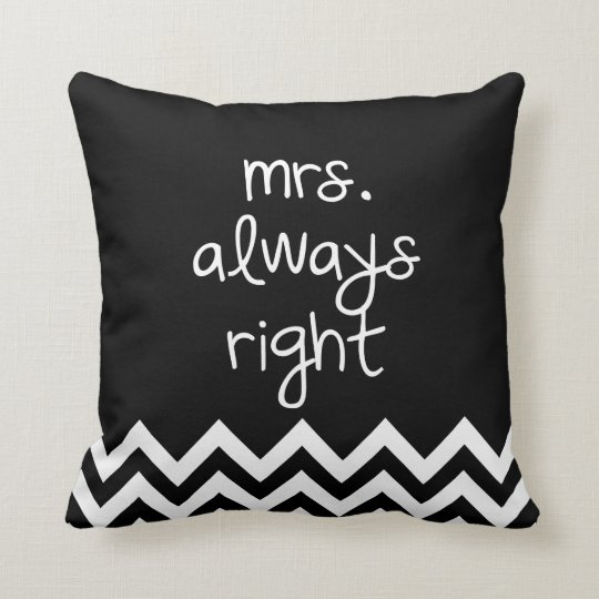 mrs.always right throw pillow