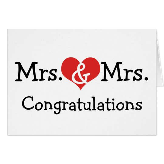 Mrs and Mrs Love Heart Wedding Congratulations Card