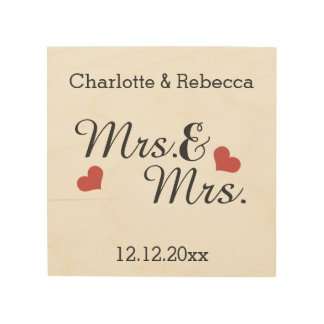 Mrs And Mrs Personalized Name And Date Of Marriage Wood Print