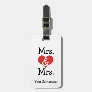Mrs and Mrs Two Brides Wedding Honeymoon Luggage Tag
