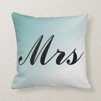 Mrs. Beautiful Blue and White Gradient Mr and Mrs Throw Pillow
