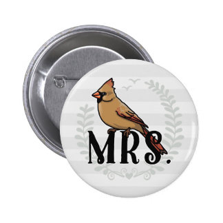 Mrs. Cardinal Mr and Mrs His and Hers 2 Inch Round Button