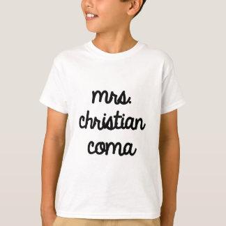 Mrs. Christian Coma T-Shirt