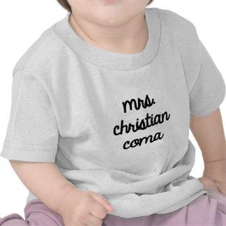 Mrs. Christian Coma T Shirt