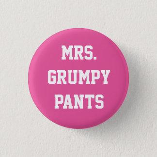 Mrs. Grumpy Pants Button