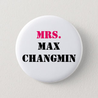 MRS., MAX CHANGMIN 2 INCH ROUND BUTTON