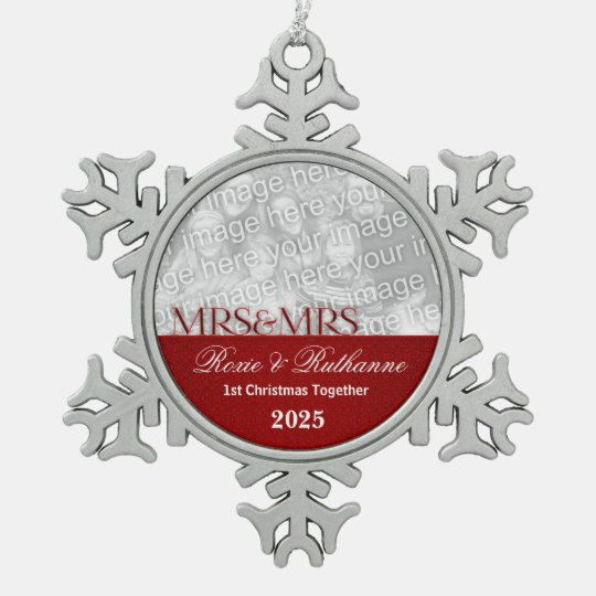 Mrs. & Mrs. Lesbian | 1st Christmas | Red Photo Pewter Snowflake Ornament