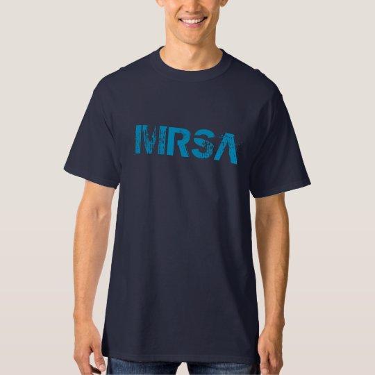 """""""MRSA"""" t-shirt"""