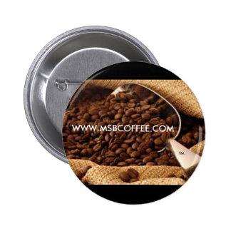 Ms. B Coffee -Standard, 2¼ Inch Round Button