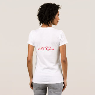 Ms. Chen Women T-shirt