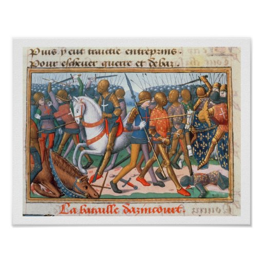 Ms Fr 5054 f.11 The Battle of Agincourt, 1415, fro Poster