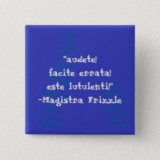 Ms. Frizzle Latin Button! 2 Inch Square Button
