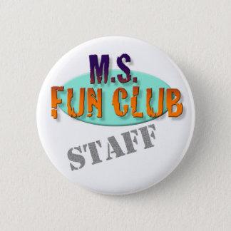 MS Fun Club Staff button