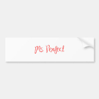 ms-perfect-sexy-red.png bumper sticker