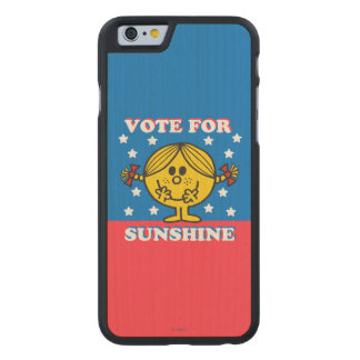 Ms. Sunshine Election - Vote For Sunshine Carved® Maple iPhone 6 Case