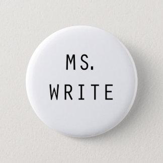 Ms. Write Button