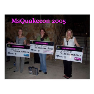 MsQuakecon 2005 girlz of destruction win Postcard