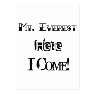 Mt. Everest Here I Come! Postcard