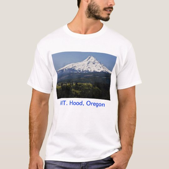 MT Hood,Oregon T-Shirt