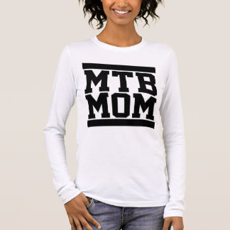 MTB Mom Long Sleeve T-Shirt