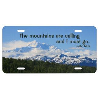 Mtns are calling/Denali-J Muir Aluminum License Plate