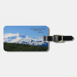 Mtns are calling/Denali-J Muir Luggage Tag