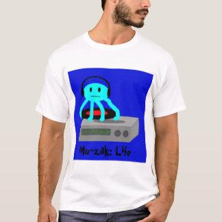 Mu-zak: Life T-Shirt