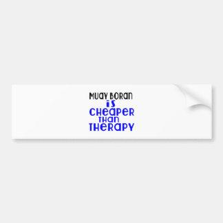 Muay Boran Is Cheaper  Than Therapy Bumper Sticker