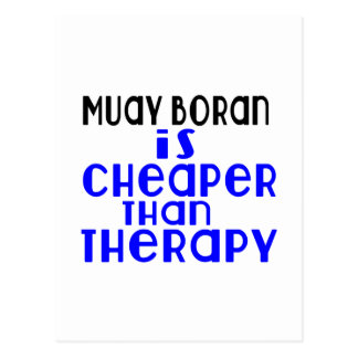 Muay Boran Is Cheaper  Than Therapy Postcard