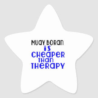 Muay Boran Is Cheaper  Than Therapy Star Sticker