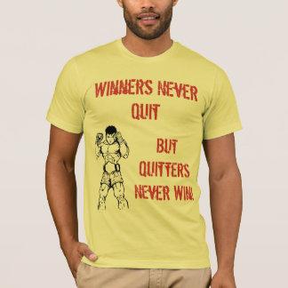muay-thai4, Winners Never Quit, But Quitters Ne... T-Shirt