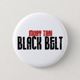 Muay Thai Black Belt Karate 2 Inch Round Button