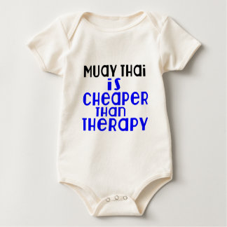 Muay Thai Is Cheaper  Than Therapy Baby Bodysuit
