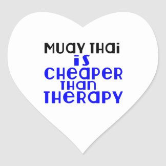 Muay Thai Is Cheaper  Than Therapy Heart Sticker