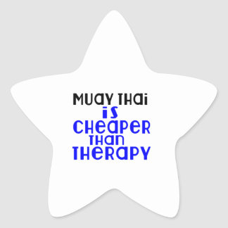 Muay Thai Is Cheaper  Than Therapy Star Sticker