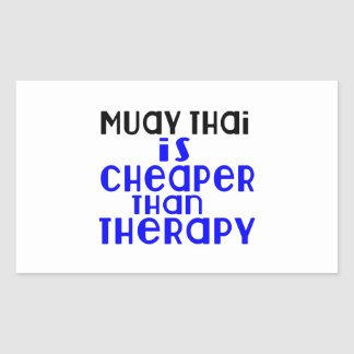 Muay Thai Is Cheaper  Than Therapy Sticker