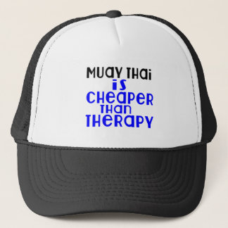 Muay Thai Is Cheaper  Than Therapy Trucker Hat