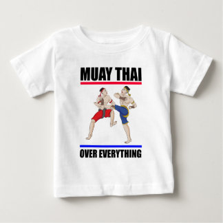 Muay Thai over everything Baby T-Shirt