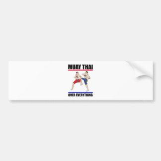 Muay Thai over everything Bumper Sticker