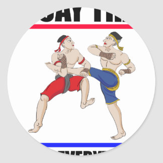 Muay Thai over everything Classic Round Sticker
