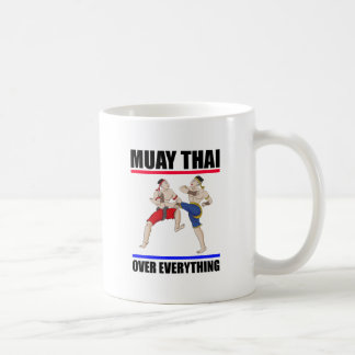 Muay Thai over everything Coffee Mug