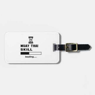 Muay Thai skill Loading...... Luggage Tag