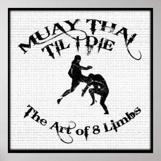 Muay Thai Til I Die - Art of 8 Limbs Poster
