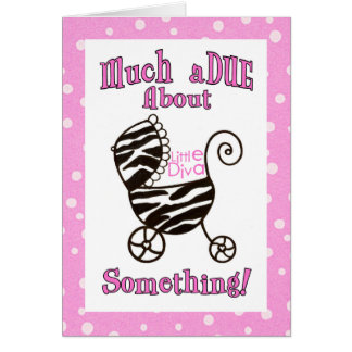 """Much aDUE About Something!"" Baby Cards"