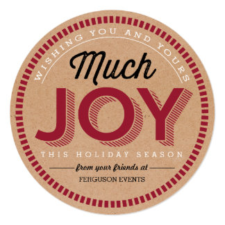 """Much Joy Business Holiday Cards 5.25"""" Square Invitation Card"""