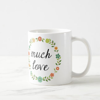 Much Love Floral Wreath Coffee Cup